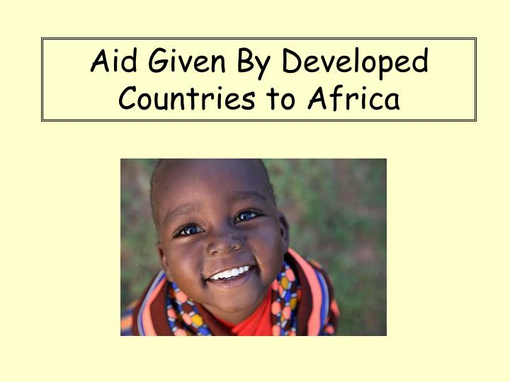 aid given by developed countries to africa n.