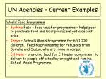 un agencies current examples5