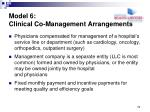 model 6 clinical co management arrangements3