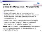 model 6 clinical co management arrangements7