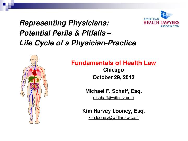 representing physicians potential perils pitfalls life cycle of a physician practice n.