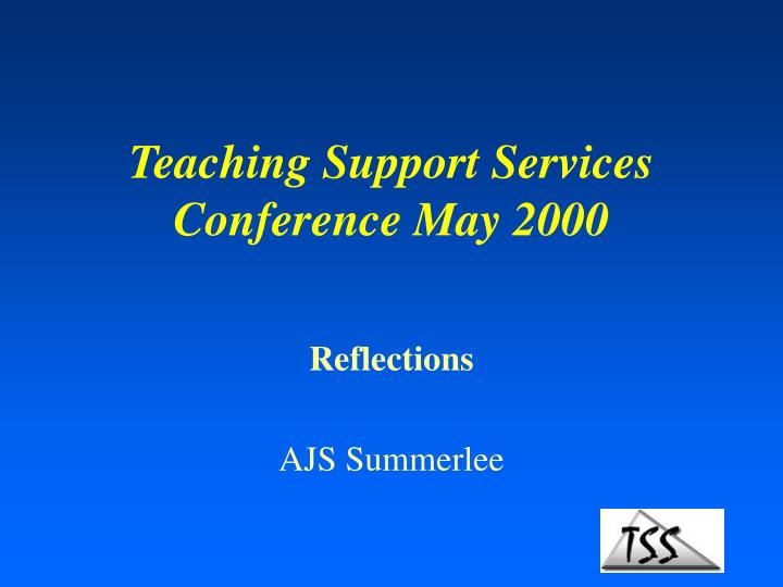 teaching support services conference may 2000 n.