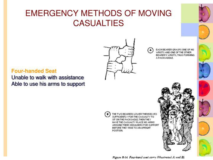 EMERGENCY METHODS OF MOVING CASUALTIES