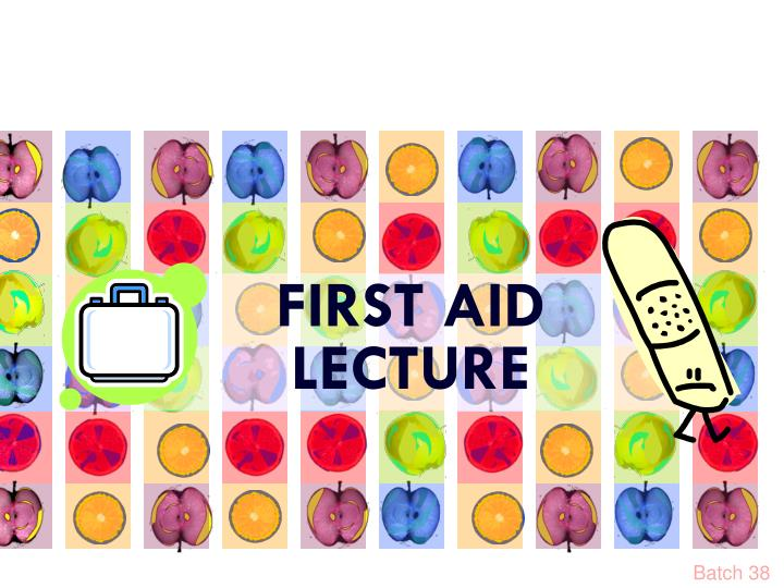 first aid lecture n.