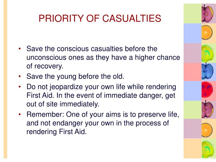 PRIORITY OF CASUALTIES