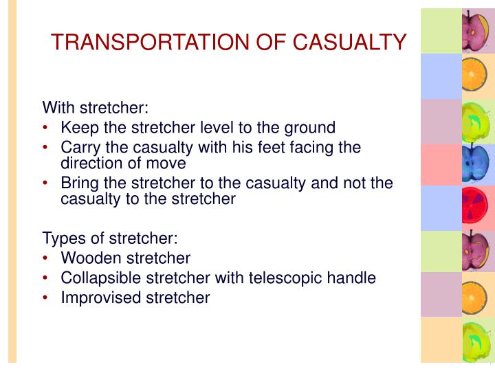 TRANSPORTATION OF CASUALTY