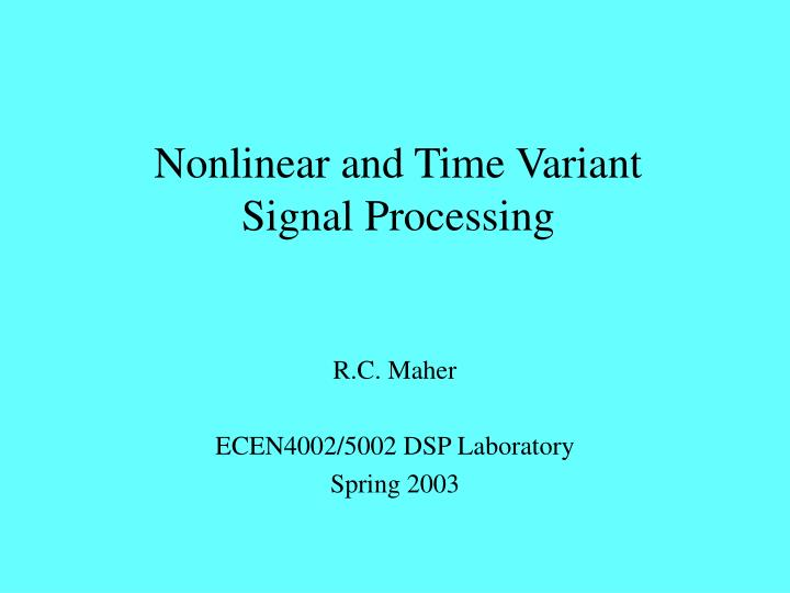 nonlinear and time variant signal processing n.