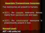 aspartate transaminase isozymes