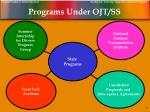 programs under ojt ss
