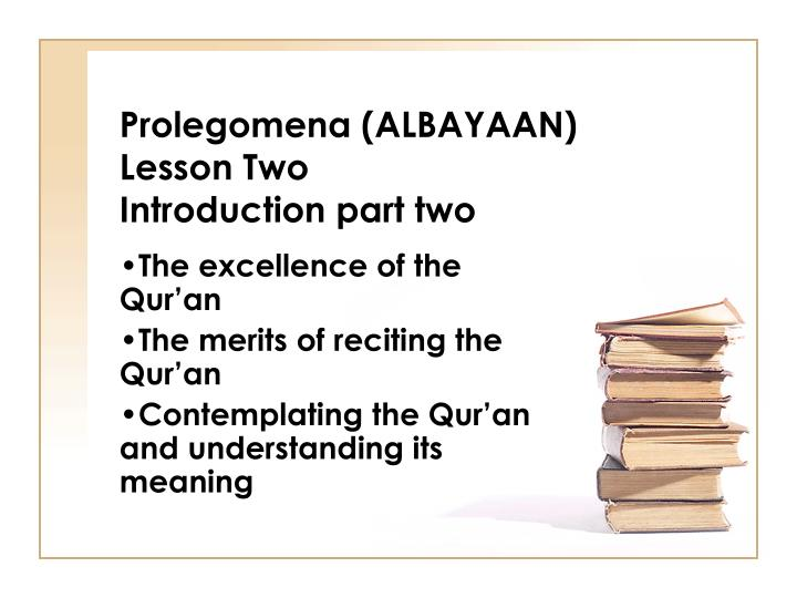 prolegomena albayaan lesson two introduction part two n.