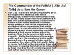 the commander of the faithful al b ab t lib describes the quran