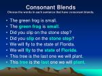 consonant blends choose the words in each sentence that have consonant blends