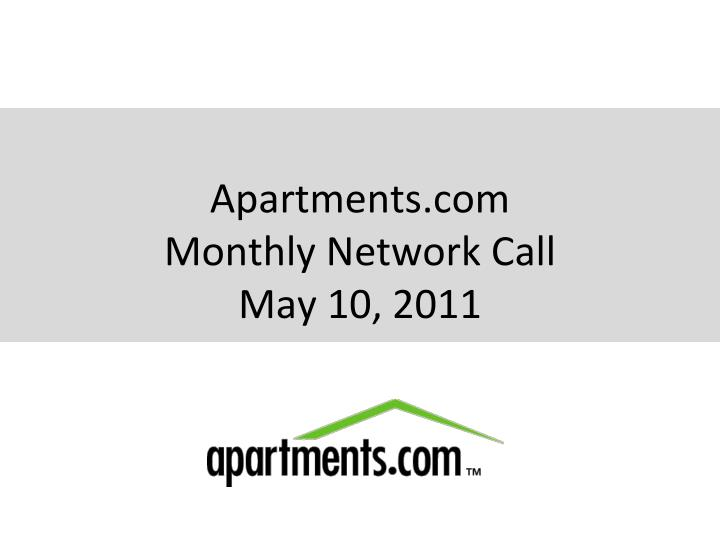 apartments com monthly network call may 10 2011 n.