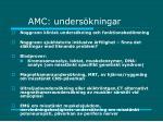 amc unders kningar