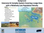 background extensive complex system covering a large area with a relatively low population density