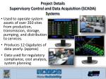 project details supervisory control and data acquisition scada systems