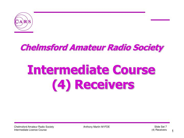 chelmsford amateur radio society intermediate course 4 receivers n.