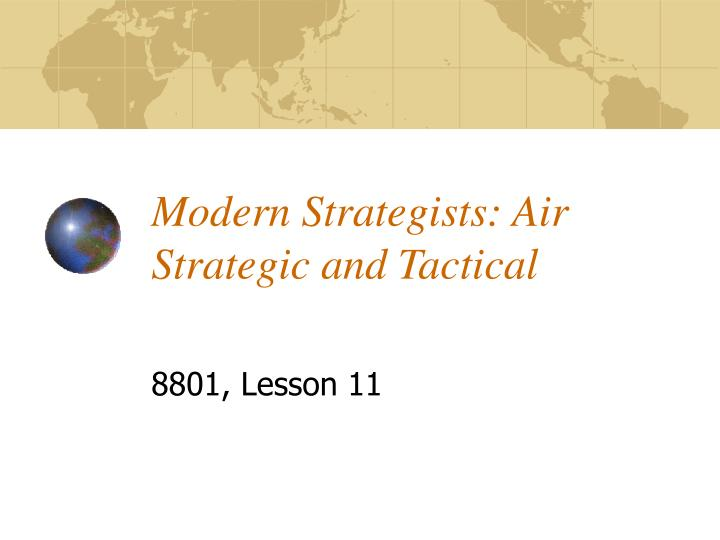 modern strategists air strategic and tactical n.