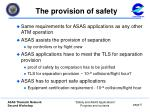 the provision of safety