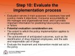 step 10 evaluate the implementation process