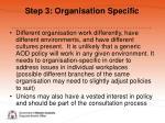 step 3 organisation specific