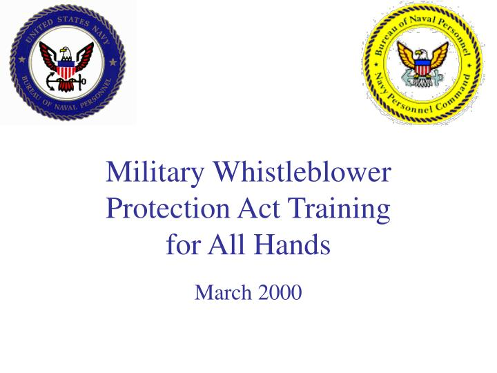 military whistleblower protection act training for all hands march 2000 n.