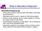 what is alternative response