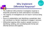 why implement differential response