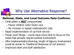 why use alternative response