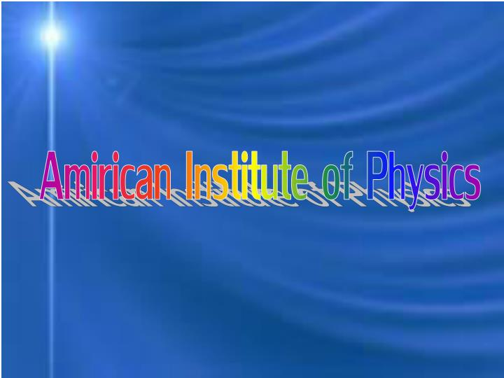 Amirican Institute of Physics