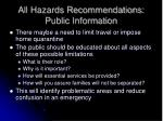 all hazards recommendations public information
