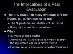 the implications of a real evacuation