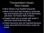 transportation issues root causes