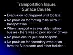 transportation issues surface causes