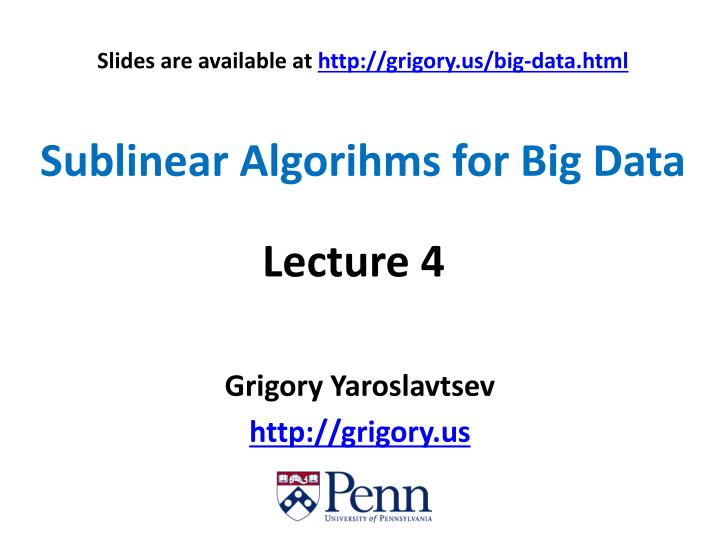 sublinear algorihms for big data n.
