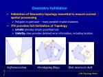 geometry validation