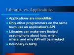 libraries vs applications