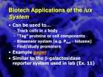 biotech applications of the lux system
