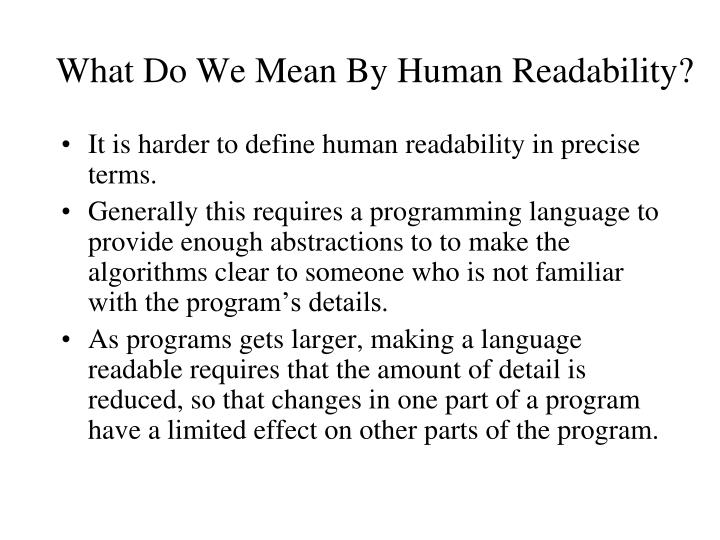 What Do We Mean By Human Readability?