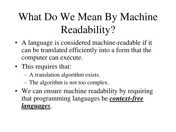 What Do We Mean By Machine Readability?