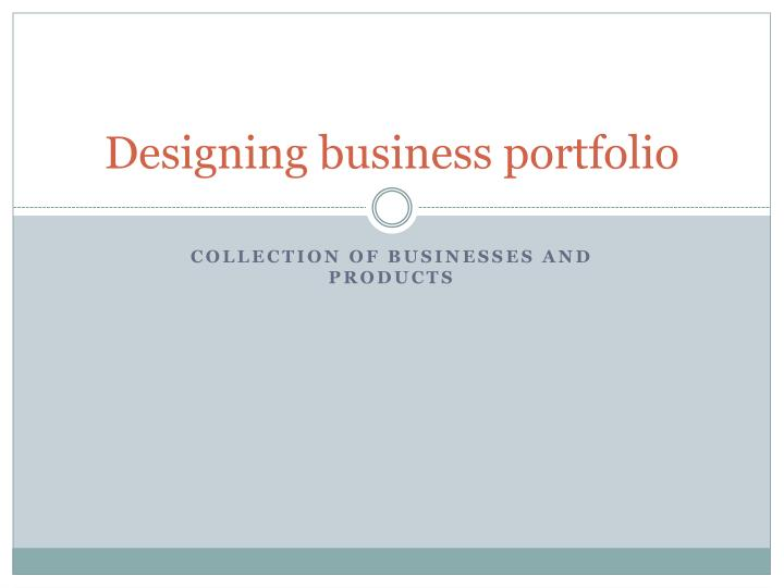 Designing business portfolio