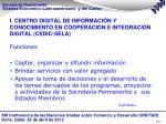 i centro digital de informaci n y conocimiento en cooperacion e integracion digital cedic sela