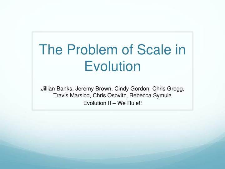 the problem of scale in evolution n.