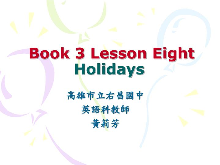 book 3 lesson eight holidays n.