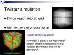 twister simulation