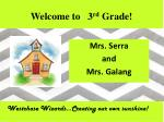 welcome to 3 rd grade