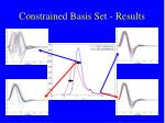constrained basis set results