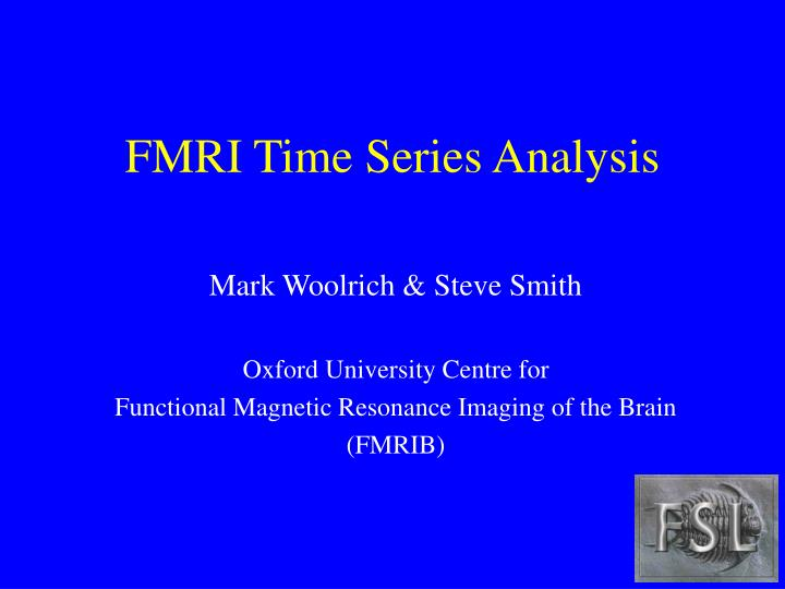 fmri time series analysis n.