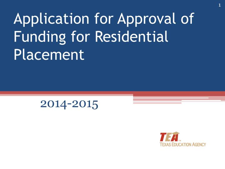 application for approval of funding for residential placement n.