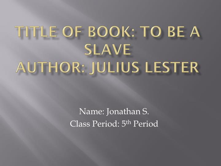 title of book to be a slave author julius lester n.